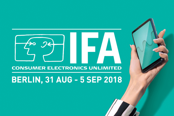 Ne manquez pas l'événement de la rentrée : l'IFA 2018 de Berlin !