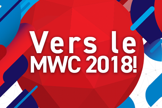 Rejoignez-nous au MWC 2018!