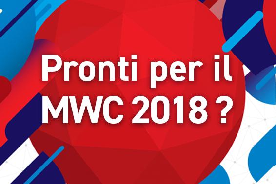 Venite a trovarci al MWC 2018!
