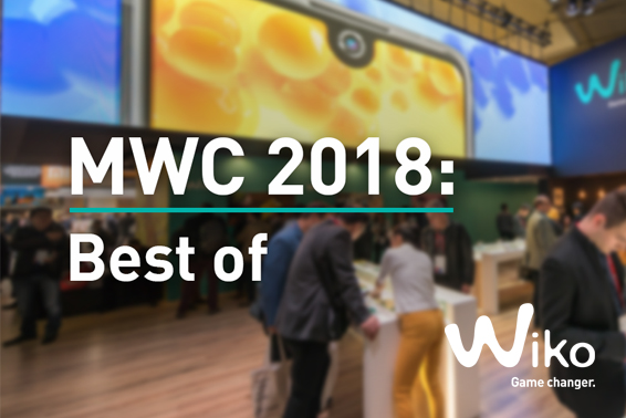 Wiko MWC 2018 Best Of