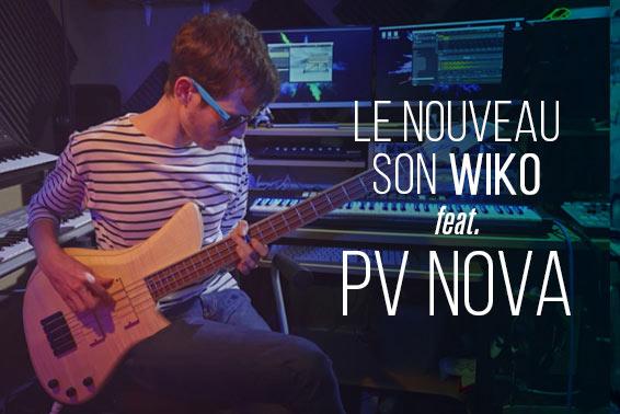 Le son PV Nova pour Wiko