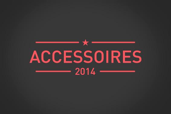 Accessoires mais essentiels !