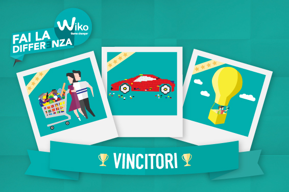 Fai la differenza con WIKO And the winners are…