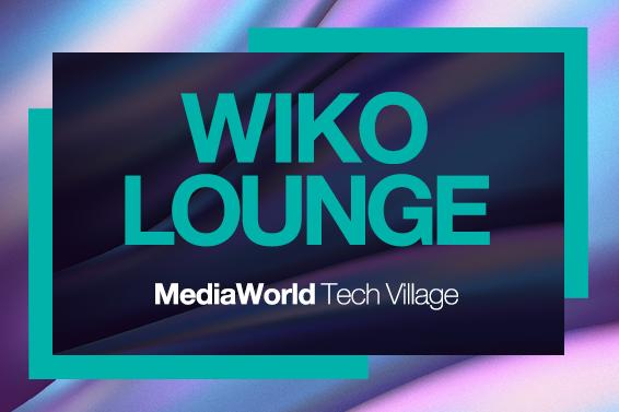 Vi aspettiamo nella Wiko lounge al MediaWorld Tech Village