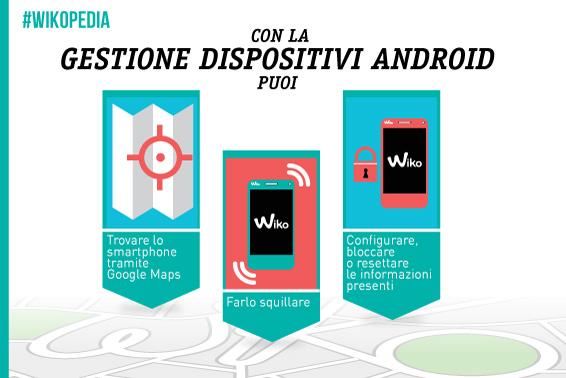 Gestione Dispositivi Android, i consigli Wiko