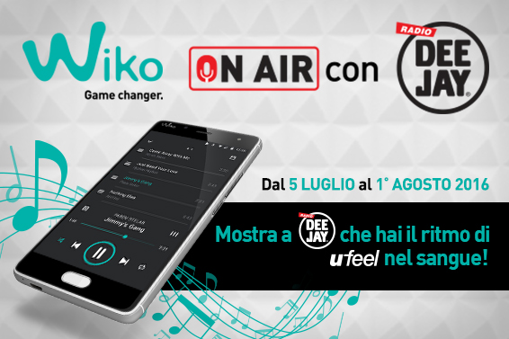 WIKO ON AIR CON RADIO DEEJAY, IL CONCORSO DELL'ESTATE!