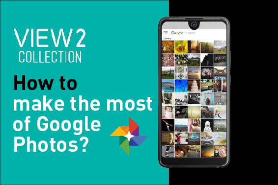 VIDEO TUTORIAL: HOW TO MAKE THE MOST OF GOOGLE PHOTOS?