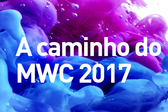 News MWC 2017 PT
