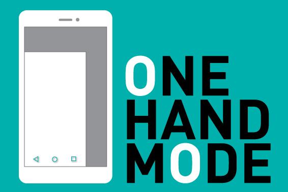 ใช้งานง่ายด้วยมือเดียวกับ One hand Mode
