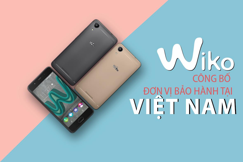 Wiko công bố đơn vị bảo hành chính thức tại Việt Nam