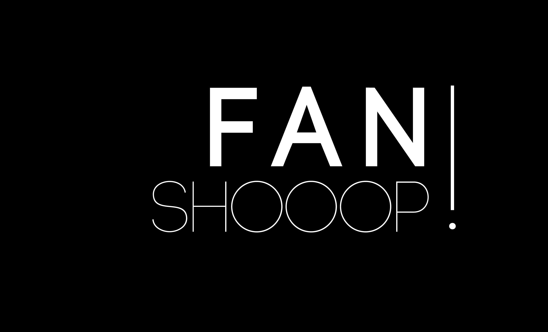 Fan Shooop!