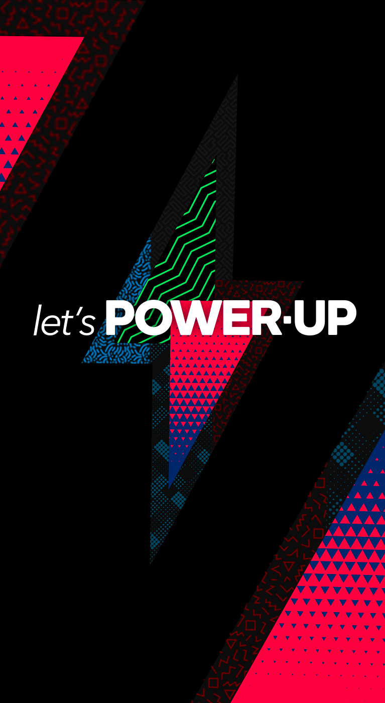 Let's POWER-UP
